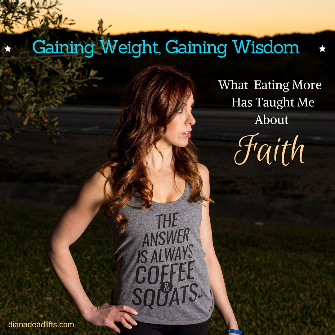 Gaining Weight, Gaining Wisdom by Diana Anderson-Tyler