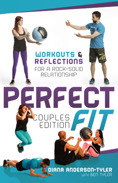 Perfect Fit Couples Edition: Workouts and Reflections for a Rock-Solid Relationship