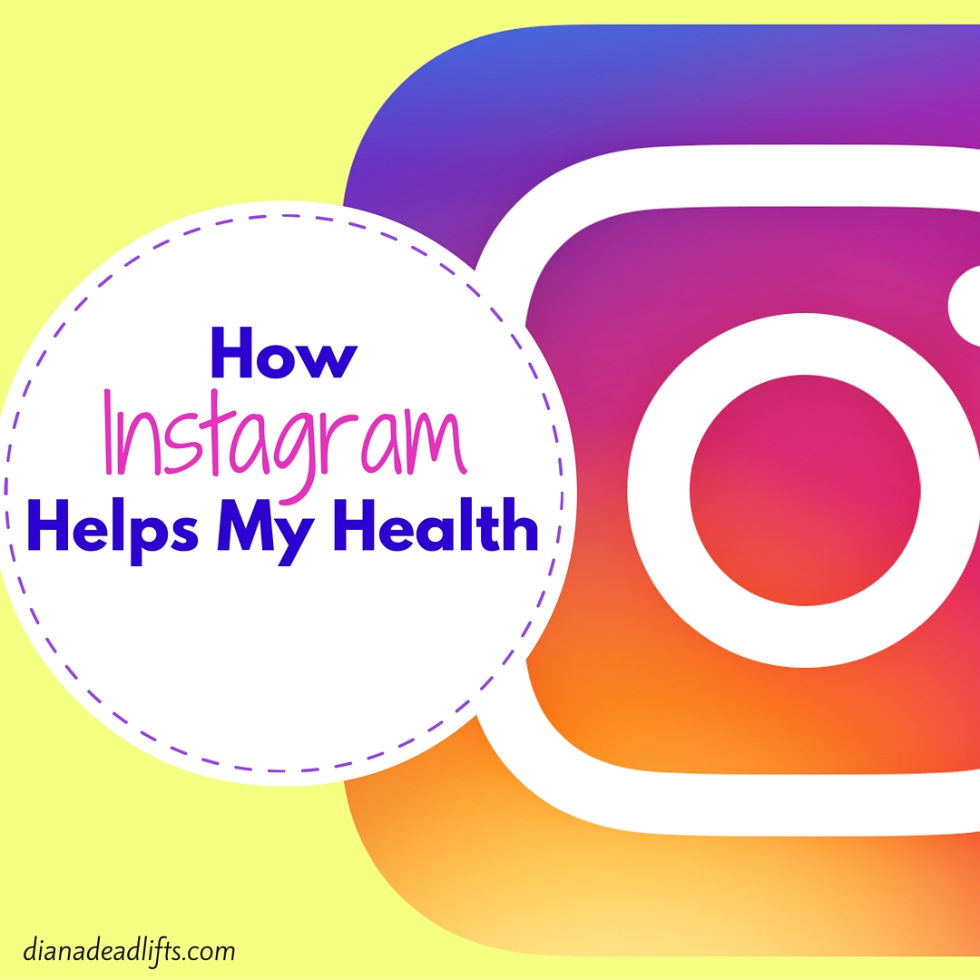 How Instagram Helps My Healthy - by Diana Anderson-Tyler