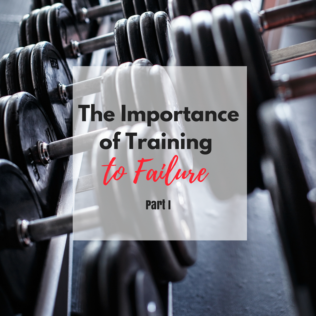 The Importance of Training to Failure by Diana Anderson-Tyler